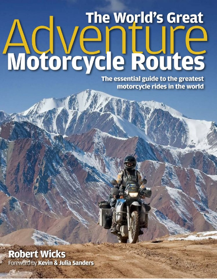 adventure motorcycling touring Robert Wicks
